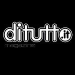 DITUTTO.IT MAGAZINE