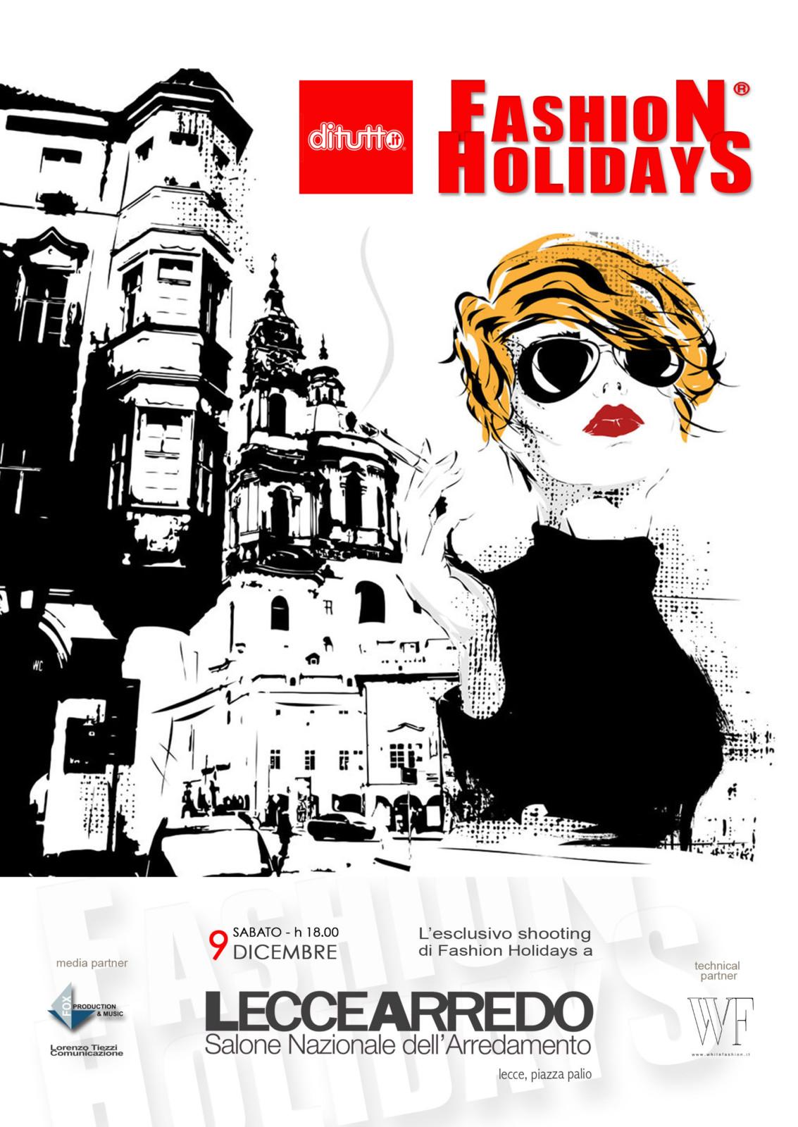 Fashion holidays alla 27 edizione di leccearredo for Leccearredo